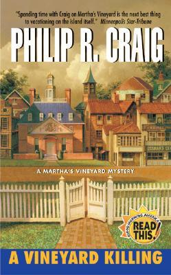 A Vineyard Killing by Philip R. Craig