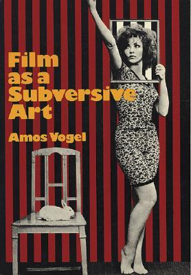 Film as a Subversive Art