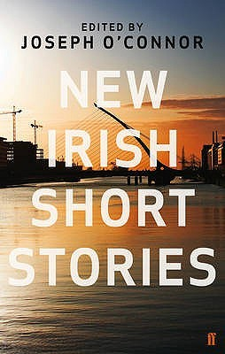 New Irish Short Stories by Joseph O'Connor