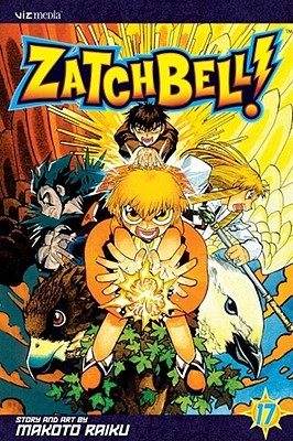 Zatch Bell!, Vol. 17 (Zatch Bell (Graphic Novels)) (v. 17)