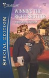 Winning the Right Brother (Silhouette Special Editions, #2046)