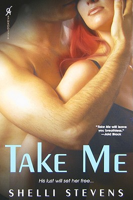 Take Me by Shelli Stevens