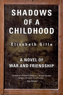 Download free Shadows of a Childhood ePub by Élisabeth Gille, Linda Coverdale