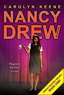 Pageant Perfect Crime by Carolyn Keene