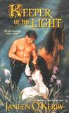 Keeper of the Light by Janeen O'Kerry