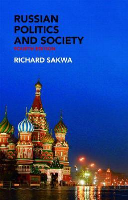 Russian Politics and Society (Fourth Edition)