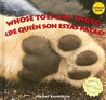 Whose Toes Are Those? / ¿De quien son estas patas? (Animal Clues / ¿adivina De Quien Es?) (Spanish Edition)