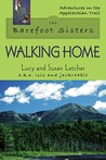 Walking Home (The Barefoot Sisters, #2)