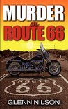 Murder on Route 66 by Glenn Nilson