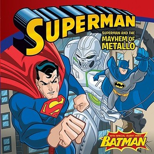 Superman Classic: Superman and the Mayhem of Metallo
