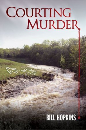 Courting Murder by Bill Hopkins