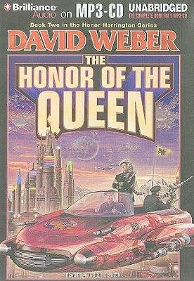 Honor of the Queen, The by David Weber