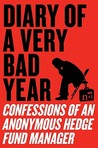 Diary of a Very Bad Year by Keith Gessen