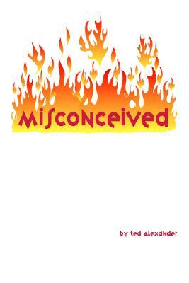 Misconceived