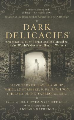 Dark Delicacies by Del Howison
