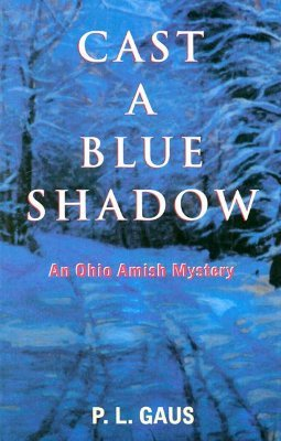 Cast A Blue Shadow by P.L. Gaus