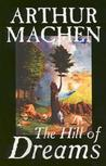 Hill of Dreams by Arthur Machen
