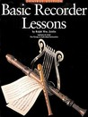 Basic Recorder Lessons - Omnibus Edition: For Group or Individual Instruction