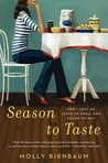 Season to Taste by Molly Birnbaum