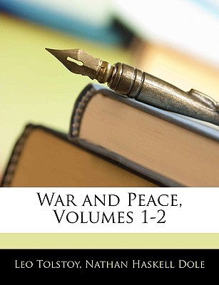 War and Peace, Volumes 1-2 by Leo Tolstoy