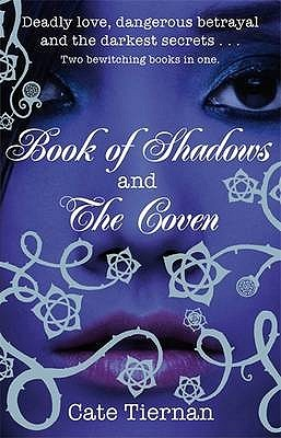 Book of Shadows / The Coven (Wicca #1-2)