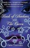 Book of Shadows / The Coven (Sweep, #1-2)
