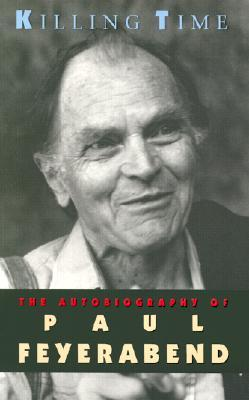 Killing Time by Paul Karl Feyerabend