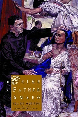 The Crime of Father Amaro by Eça de Queirós