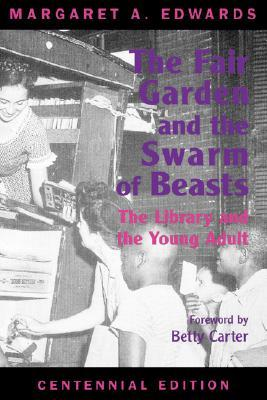 The Fair Garden and the Swarm of Beasts by Margaret A. Edwards