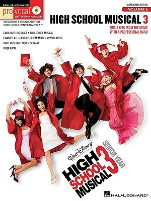 Pro Vocal High School Musical 3 Female/Male Edition Vol. 6 BK/CD (Pro Vocal Mixed)