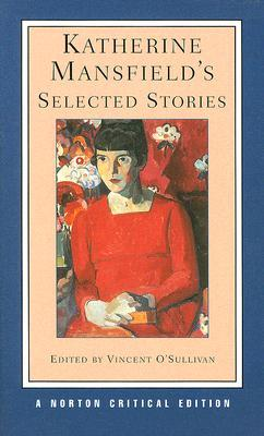 Katherine Mansfield's Selected Short Stories by Katherine Mansfield
