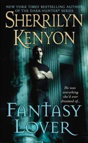 Fantasy Lover by Sherrilyn Kenyon (Dark-Hunter #1)
