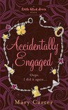 Accidentally Engaged by Mary Carter