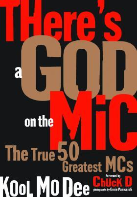 There's a God on the Mic by Kool Moe Dee