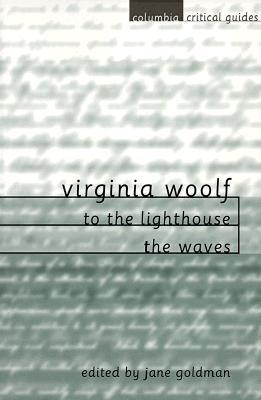 To the Lighthouse / The Waves by Virginia Woolf