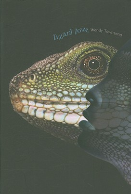 Lizard Love by Wendy Townsend
