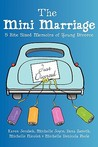 The Mini Marriage