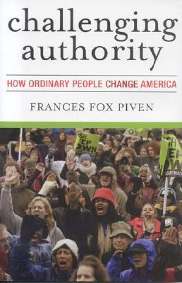 Challenging Authority by Frances Fox Piven