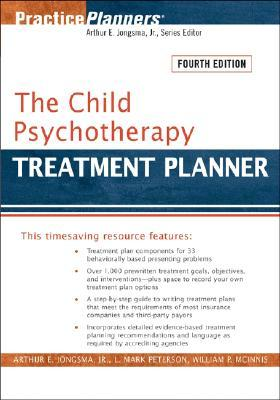 The Child Psychotherapy Treatment Planner by Arthur E. Jongsma Jr.