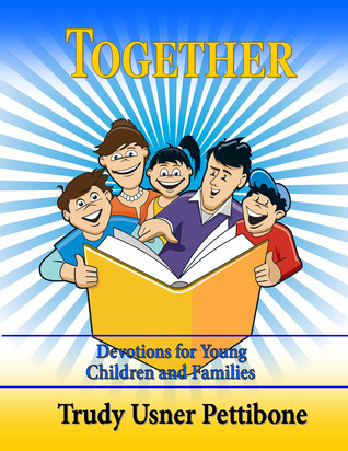 family devotions for preschoolers together devotions for children and families by 349