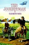The Journeyman by Elizabeth Yates