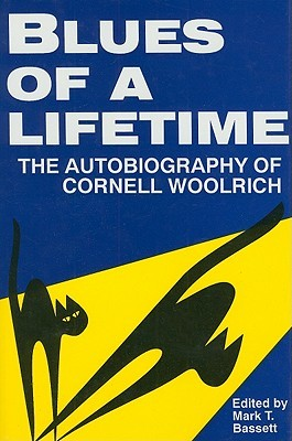 Blues of a Lifetime by Cornell Woolrich