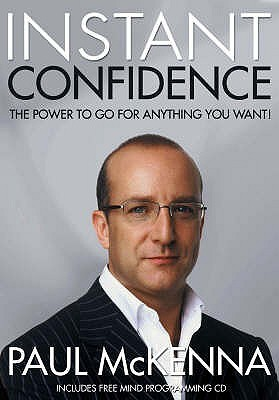 Instant Confidence by Paul McKenna