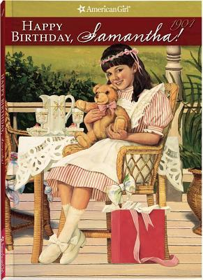 Happy Birthday, Samantha!: A Springtime Story American Girls: Samantha 4
