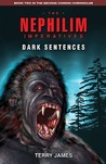 The Nephilim Imperatives: Dark Sentences