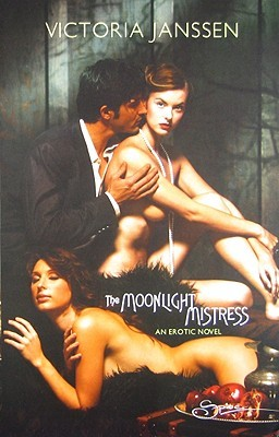 The Moonlight Mistress by Victoria Janssen
