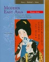 Modern East Asia: A Cultural, Social, and Political History, Vol. 2: From 1600