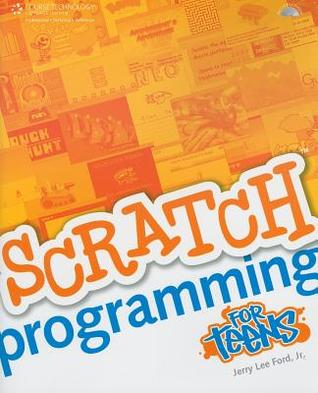 Scratch Programming for Teens [With CDROM]