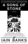A Song of Stone by Iain Banks