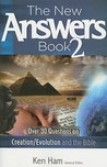 The New Answers Book 2: Over 30 Questions on Evolution/Creation and the Bible